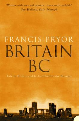 Britain Bc By Pryor, Francis