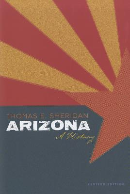 Arizona By Sheridan, Thomas E.